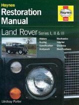 Land Rover Series I, II and III Restoration Manual