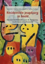 Residentiele jeugdzorg in beeld