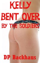 Kelly Bent Over By The Soldiers ( A First Anal Sex Erotica Story with Double Penetration)