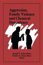 Aggression, Family Violence and Chemical Dependency