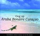 Eye on Aruba, Bonaire, Curacoa