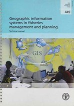 Geographic Information Systems in Fisheries Management and Planning