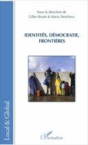 Identités, démocraties, frontières