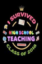 I Survived High School Teaching Class of 2018