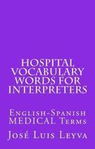 Hospital Vocabulary Words for Interpreters