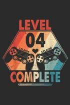 Level 4 Complete: 4 Anniversary Level 4 Complete 4th Wedding Anniversary Journal/Notebook Blank Lined Ruled 6x9 100 Pages