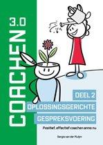 Coachen Reeks - Coachen 3.0 Deel 2 Oplossingsgerichte gespreksvoering