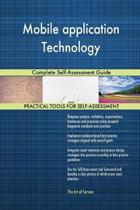 Mobile Application Technology Complete Self-Assessment Guide