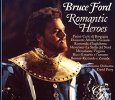 Bruce Ford Romantic Heroes Parry Philharmonia Orchestra