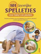 101 leerrijke spelletjes voor baby's en peuters