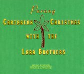 Parang: Caribbean Christmas With The Lara Brothers