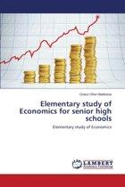 Elementary Study of Economics for Senior High Schools