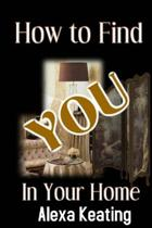 How to Find You in Your Home