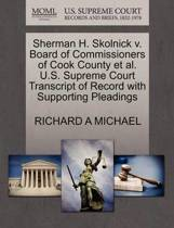 Sherman H. Skolnick V. Board of Commissioners of Cook County Et Al. U.S. Supreme Court Transcript of Record with Supporting Pleadings