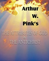 The Attributes of God and the Antichrist