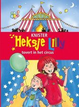 Heksje Lilly - Heksje Lilly tovert in het circus