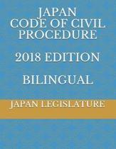 Japan Code of Civil Procedure 2018 Edition Bilingual