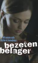 Alexander, Bezeten belager