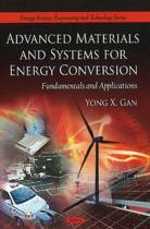 Advanced Materials & Systems for Energy Conversion