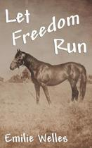 Let Freedom Run