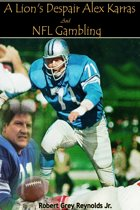 A Lion's Despair Alex Karras And NFL Gambling