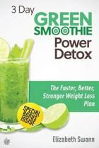 3 Day Green Smoothie Detox