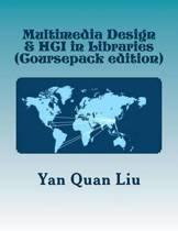 Multimedia Design & Hci in Libraries