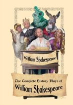 The Complete History Plays of William Shakespeare
