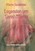 Legenden um Sankt Martin