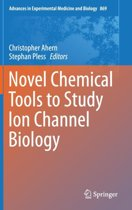Novel Chemical Tools to Study Ion Channel Biology