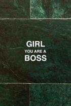 Girl You Are a Boss, Boss Lady Journal Inspirational Womens Notebook