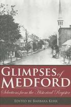 Glimpses of Medford