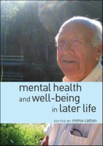 Mental Health and Well Being in Later Life