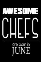 Awesome Chefs Are Born in June