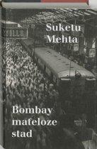 Bombay Mateloze Stad