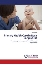 Primary Health Care in Rural Bangladesh