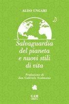 Salvaguardia del pianeta e nuovi stili di vita