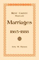 Kent County, Maryland Marriages, 1865-1888