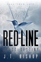Red-Line: Trust Destiny (Volume Three)