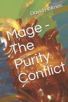 Mage - The Purity Conflict
