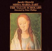 Obrecht: Missa Maria Zart / Peter Phillips, Tallis Scholars