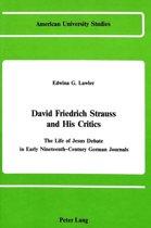 David Friedrich Strauss and His Critics