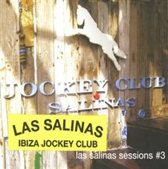 Las Salinas Sessions #3: Jockey Club
