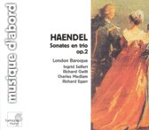 Handel: Sonates en trio, Op. 2