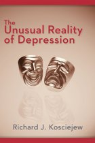 The Unusual Reality of Depression