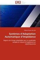 Syst�mes D Adaptation Automatique D Imp�dance