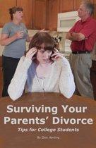 Surviving Your Parents' Divorce: Tips for College Students