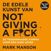 Boek cover De edele kunst van not giving a f*ck van Mark Manson