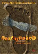 Sexsquatch: The Legend..