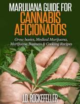 Marijuana Guide for Cannabis Aficionados